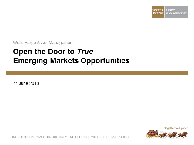Open the Door to True Emerging Markets Opportunities