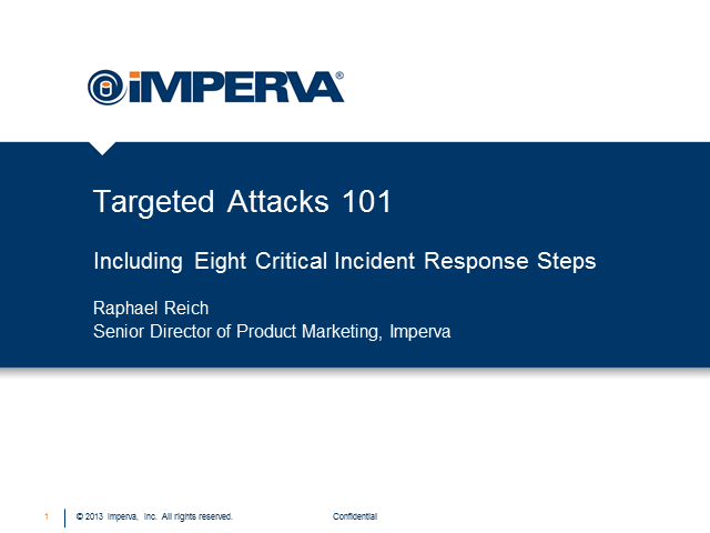 Targeted Attacks 101 -  Eight Incident Response Steps