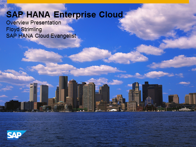 HANA Enterprise Cloud: The Power of SAP HANA with the Simplicity of the Cloud