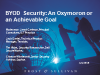 Panel: Is BYOD Security An Oxymoron?