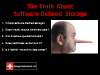 Webinar - The Truth About Software Defined Storage