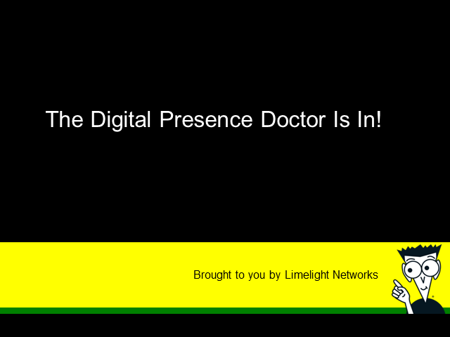 The Digital Presence Doctor is In