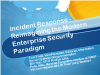 Incident Response Panel - Reimagining the Modern Enterprise Security Paradigm