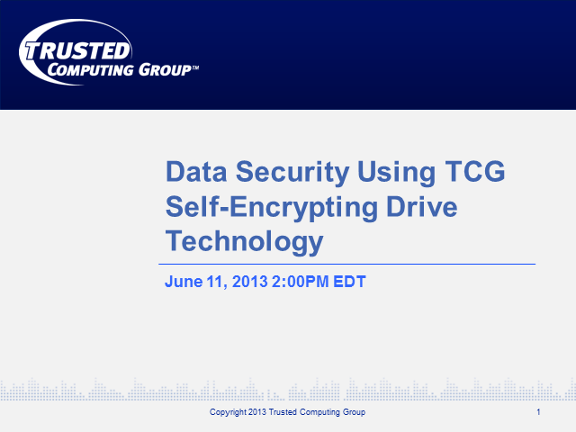 Data Security Using TCG Self-Encrypting Drive Technology