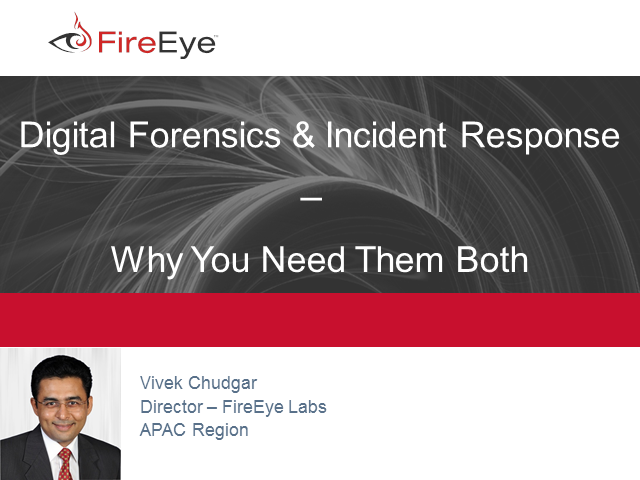 Digital Forensics and Incident Response – Why You Need Them Both
