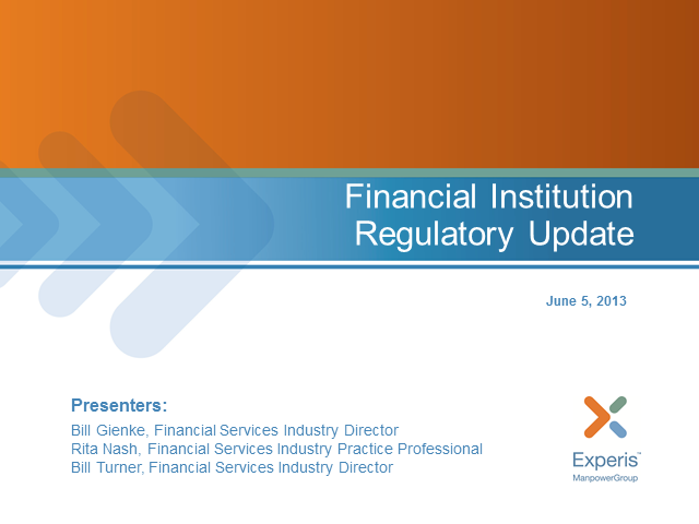 Financial Institution Regulatory Update