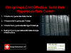 Designing A Cost Effective Solid State Hyperscale Data Center