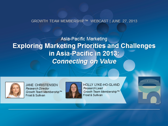 Asia Pacific 2013 Marketing Priorities—Connecting on Value