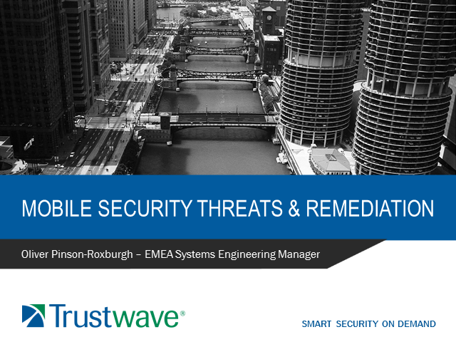 Mobile Security Threats and Remediation