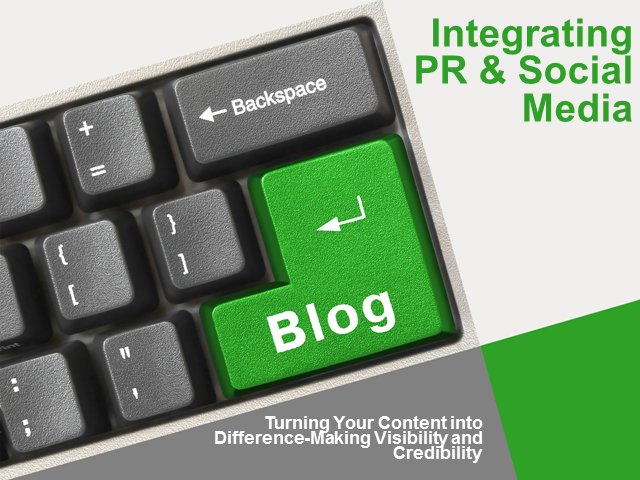 How to Amplify Your Marketing by Integrating PR and Social Media