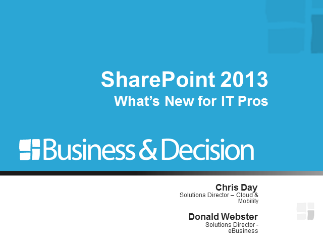 SharePoint 2013: What's New for IT Pros