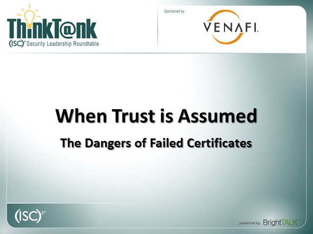 When Trust is Assumed - The Dangers of Failed Certificates
