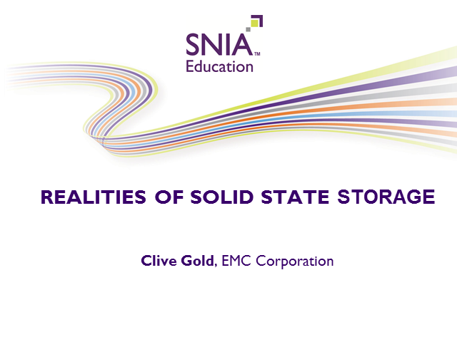 Realities of Solid State Storage