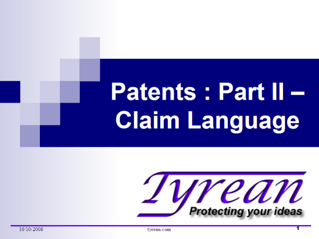 Patents : Part II – Claim Language