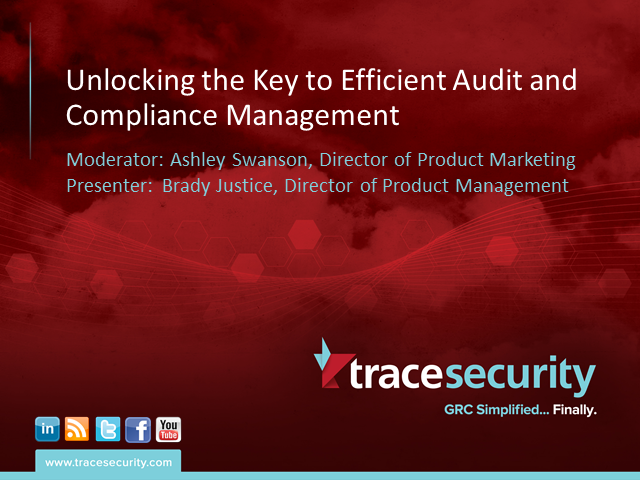 Unlocking the Key to Efficient Compliance and Audit Management