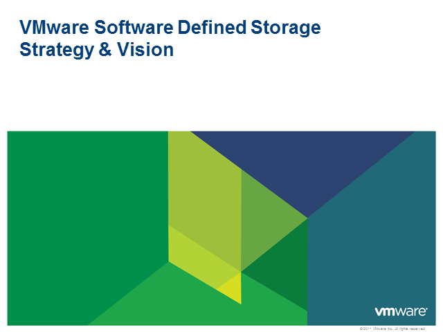 Software-Defined Storage: VMware Vision & Strategy