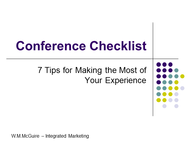 Conference Checklist: Making the Most of Your Experience