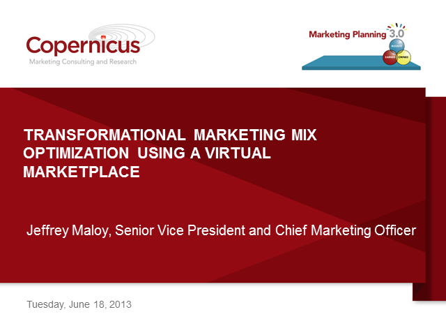 Transformational Marketing Mix Optimization Using a Virtual  Marketplace
