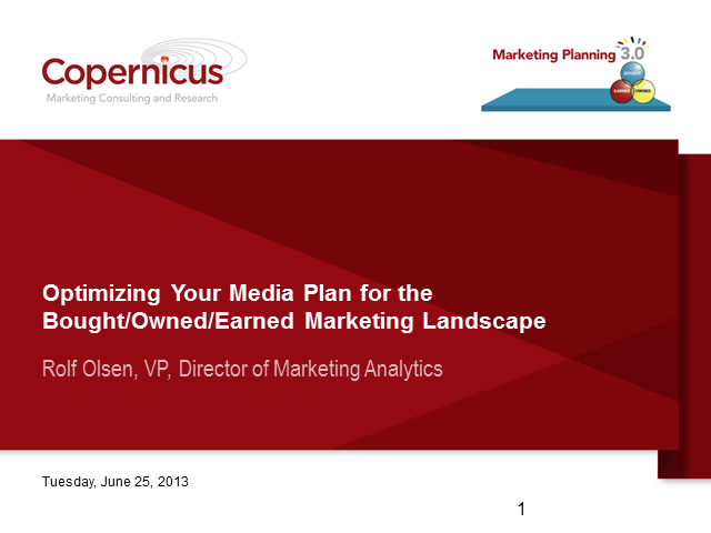 Optimizing Your Media Plan for the Bought-Owned-Earned World