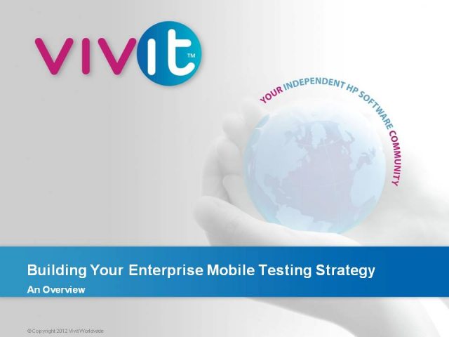 Building Your Enterprise Mobile Testing Strategy – An Overview