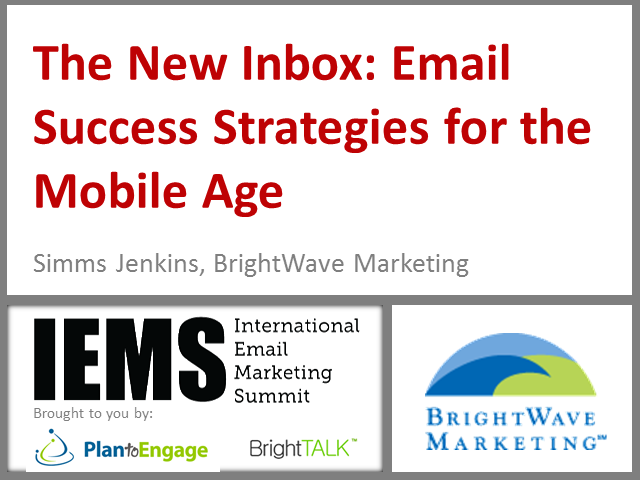 The New Inbox: Email Success Strategies for the Mobile Age