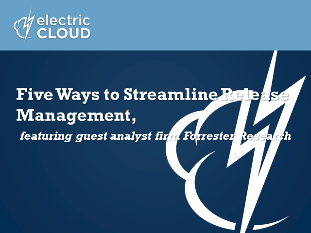 Five Ways To Streamline Release Management