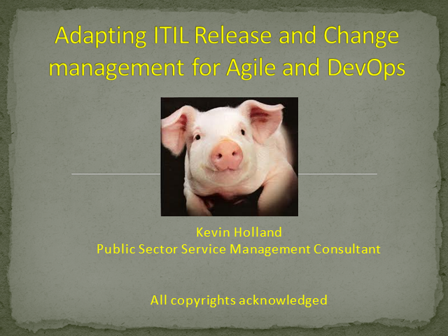 Adapting ITIL Release and Change Management for Agile and DevOps