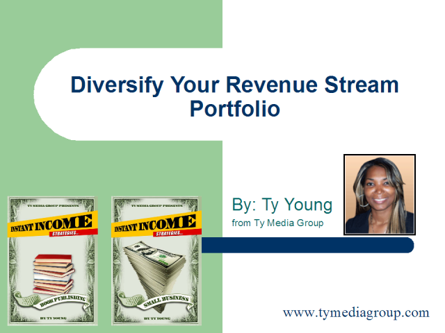 Diversify Your Revenue Stream Portfolio