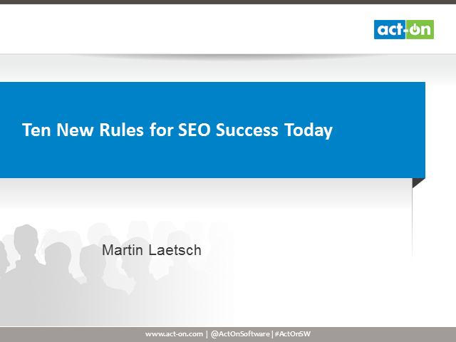 Ten New Rules for SEO Success Today