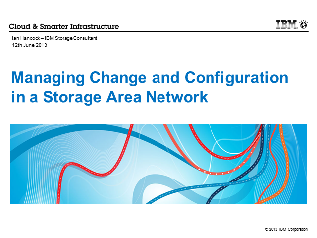 How to Successfully Manage Change and Configuration in a SAN Today