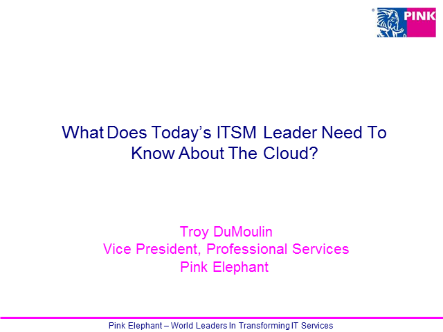 What Does Today's ITSM Leader Need To Know About The Cloud?.