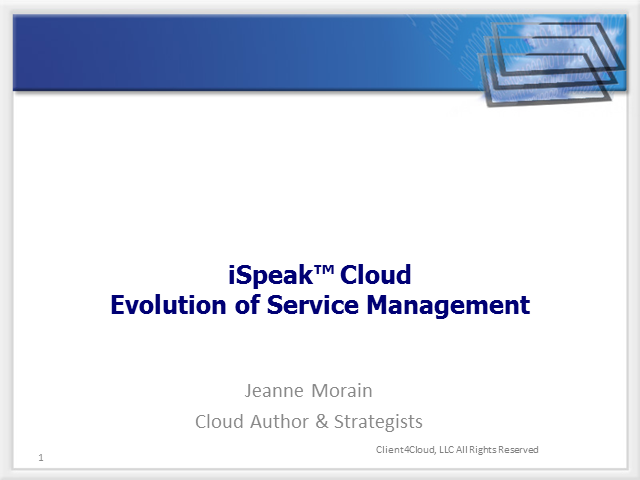 iSpeak Cloud: Evolution of Service Management