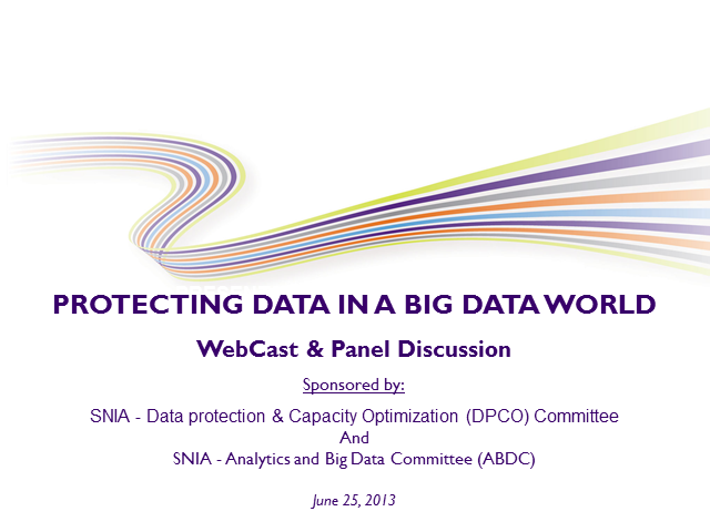LIVE WEBCAST: Protecting Data in a Big Data World