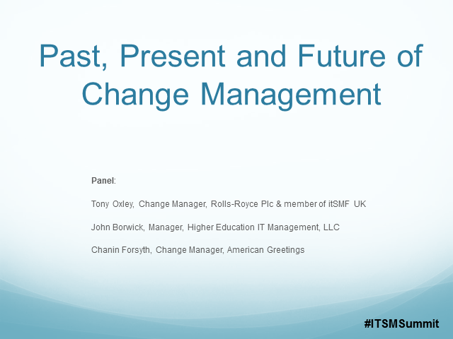 Past, Present and Future of Change Management