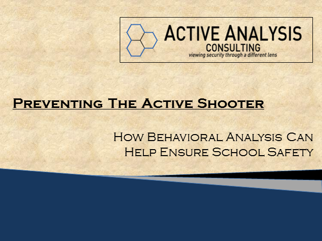 Preventing The Active Shooter - Ensuring School Safety