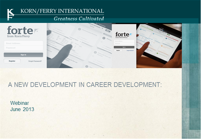 Forte: A New Development in Career Development