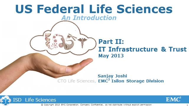 Part II: Life Sciences with EMC Isilon IT Infrastructure and Trust