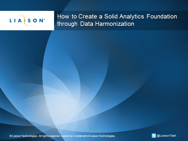 How to Create a Solid Analytics Foundation through Data Harmonization