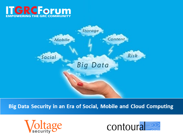 Big Data Security in an Era of Social, Mobile and Cloud Computing