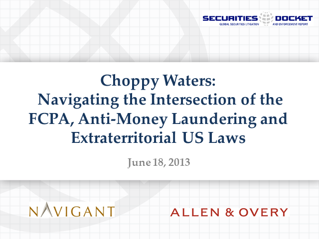 Navigating the Intersection of the FCPA, AML and Extraterritorial US Laws