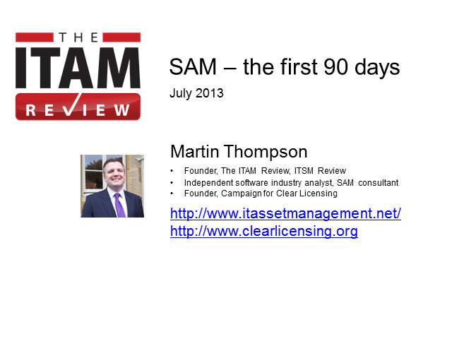 Software Asset Management (SAM) - The First Ninety Days