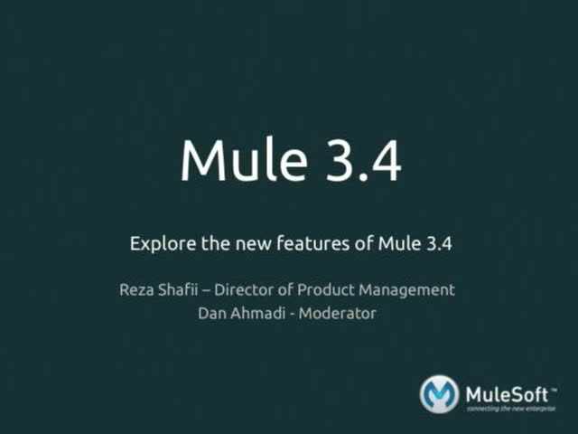 Explore the New Features of Mule 3 4 | MuleSoft