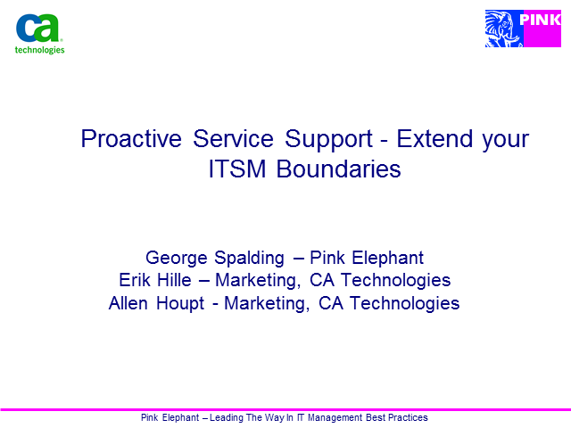 Proactive Service Support - Extend your ITSM Boundaries (1 priSM CPD)