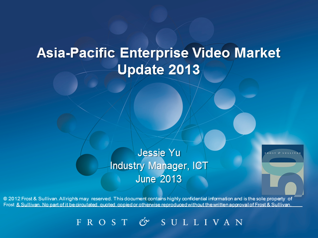 Asia Pacific Enterprise Video Market CY2012 & Q1 Update