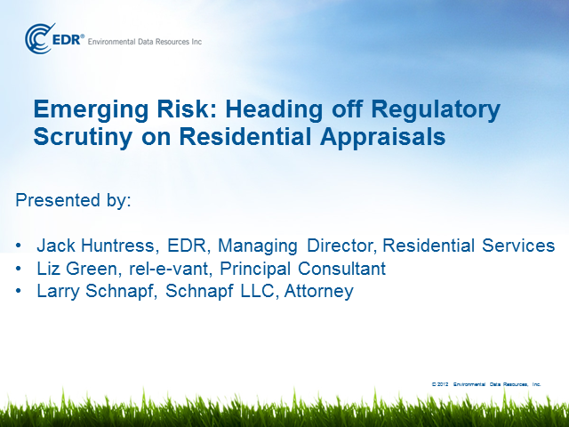 Emerging Risk: Heading off Regulatory Scrutiny on Residential Appraisals