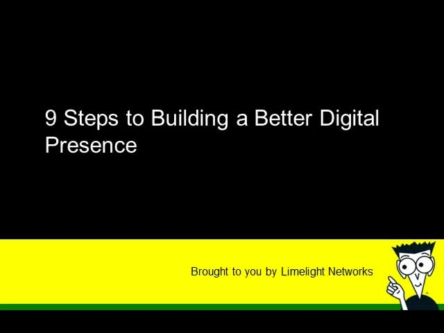 9 Steps to a Better Digital Presence - EMEA