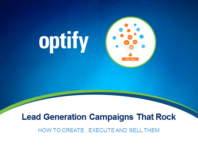 Lead generation campaigns that rock: How to create and execute (and sell) them