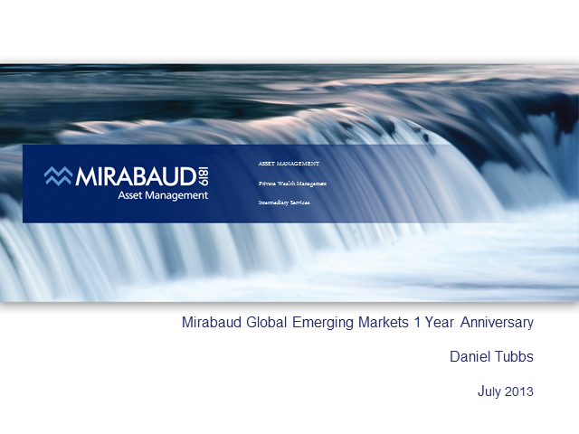 Mirabaud - Equities GEM - 1st Anniversary