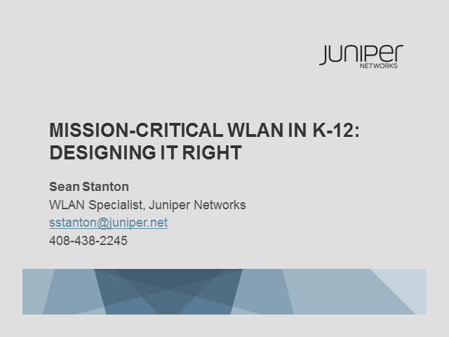 Mission-Critical WLAN in K-12: Designing It Right