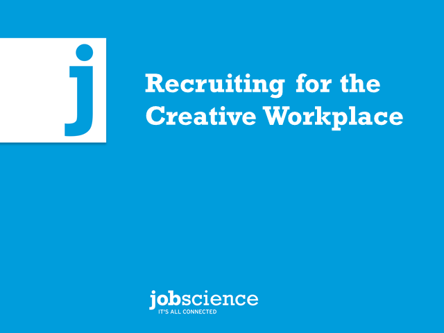 Recruiting for the Creative Workplace
